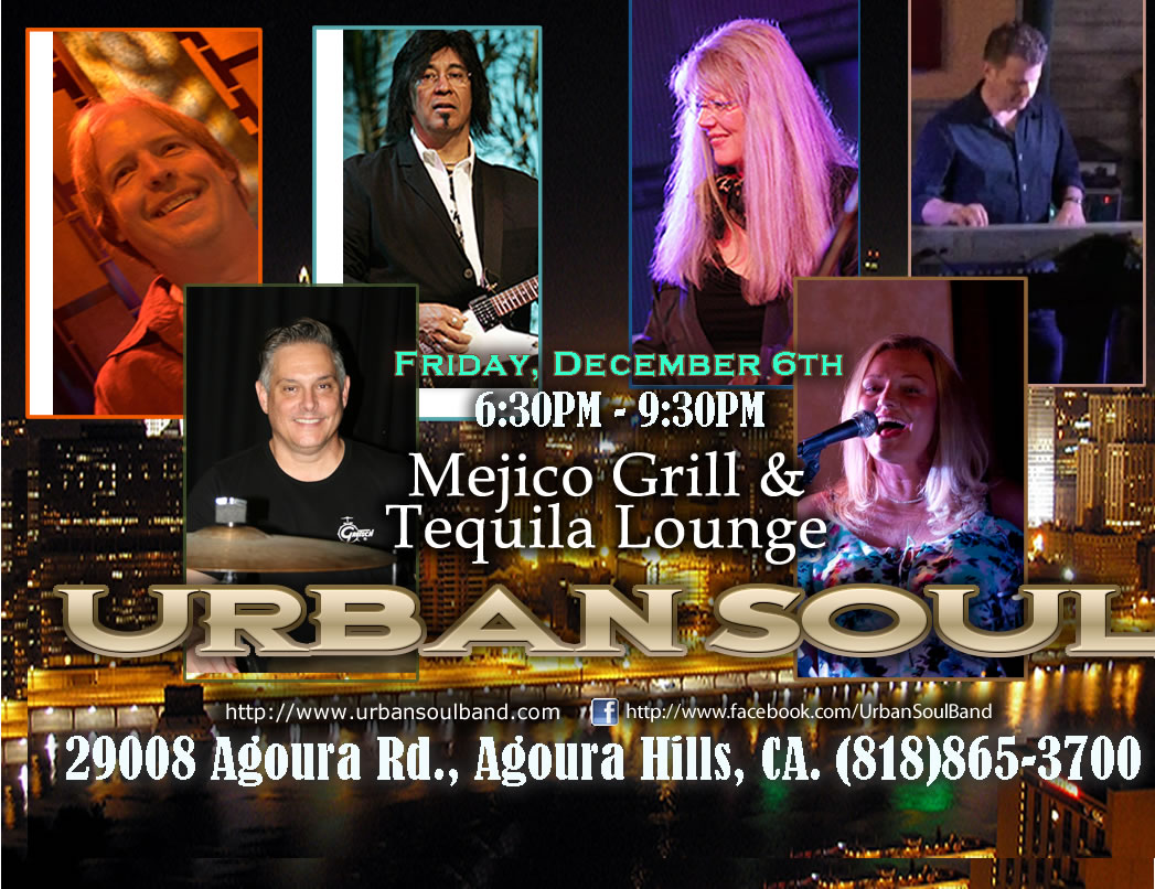 Urban Soul at Mejico Grill and Tequila Lounge